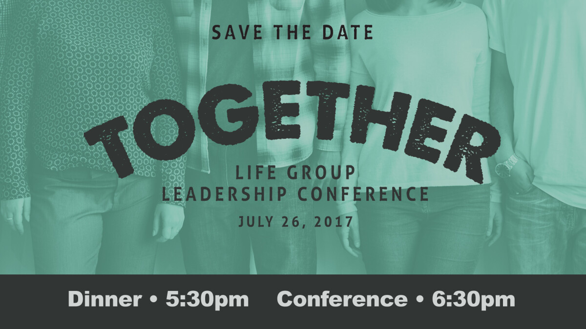 Life Group Leadership Conference