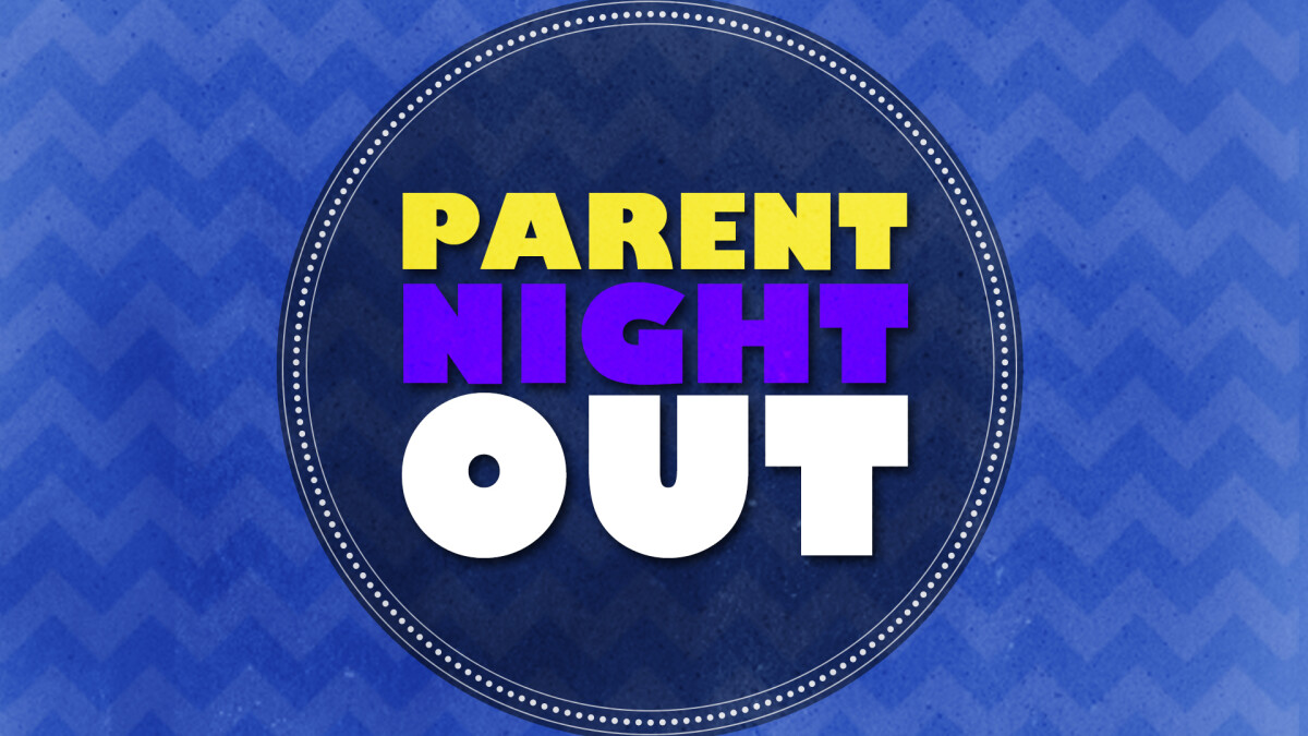 Parent Night Out