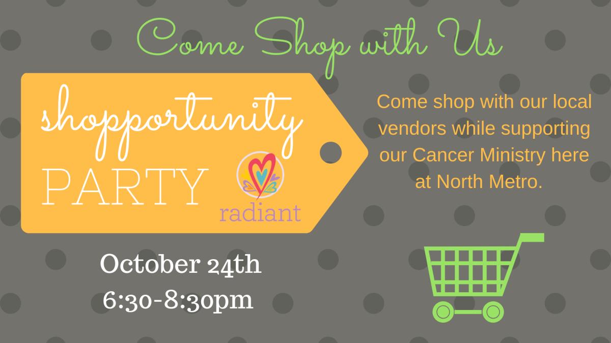 Radiant Shopportunity Party
