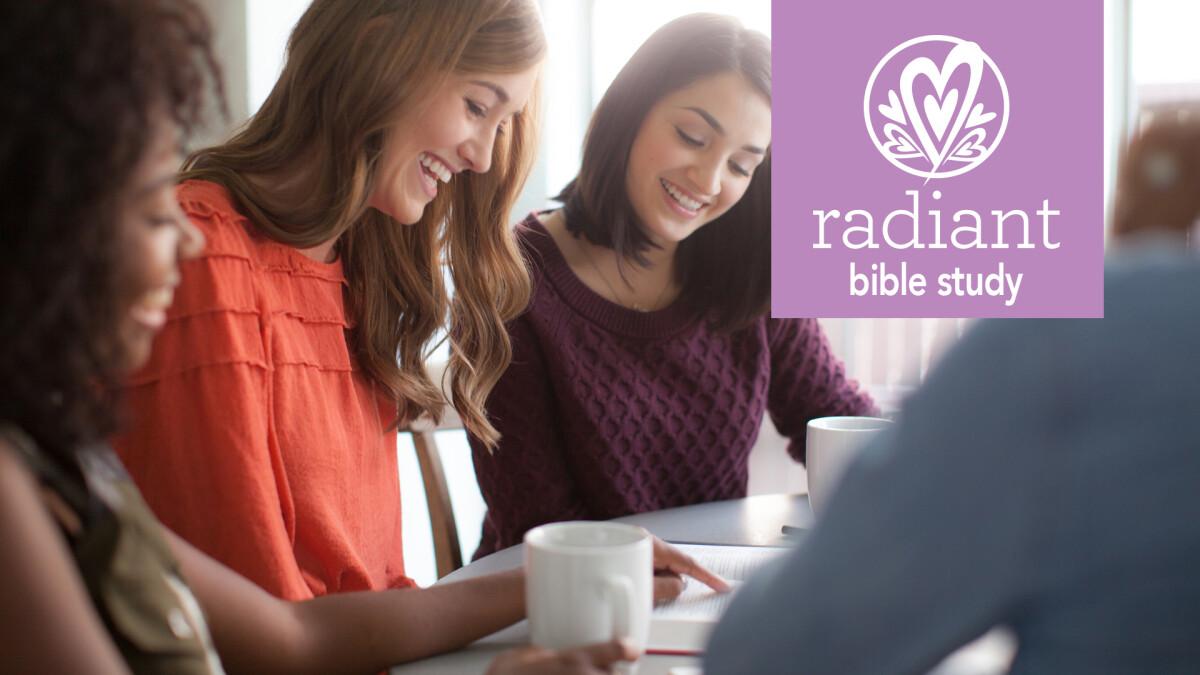 Radiant Women's Bible Study (Spring 2021)