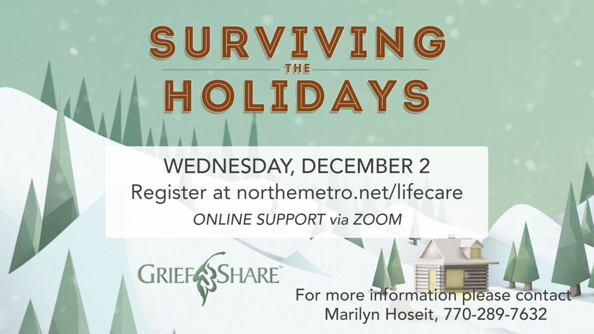 Surviving the Holidays (GriefShare)